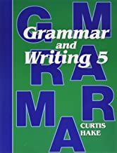 Saxon Grammar and Writing: Student Textbook Grade 5 2009