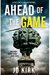 Ahead of the Game: A Scottish Murder Mystery (DCI Logan Crime Thrillers Book 10) Kindle Edition