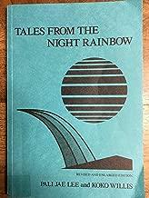 TALES FROM THE NIGHT RAINBOW: (Mo'olelo o na Po Makole) The Story of a Woman, a People, and an Island