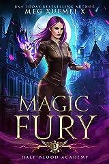 Half-Blood Academy 3: Magic Fury: an academy reverse harem fantasy romance Kindle Edition