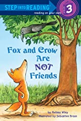Fox and Crow Are Not Friends (Step into Reading) Kindle Edition