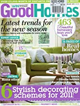 Good Homes UK February 2011 Magazine EXPERT ADVICE: CHOOSING THE RIGHT PAINTS TO SUIT YOUR STYLE Shopping: TEA TOWELS, CANDLE HOLDERS, BEAN BAGS & POUFFES
