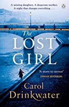 The Lost Girl: A captivating tale of mystery and intrigue. Perfect for fans of Dinah Jefferies (English Edition)