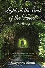Light at the End of the Tunnel: A Memoir