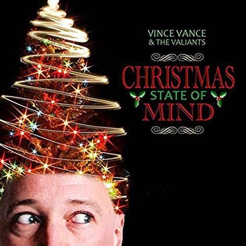 Single At Christmas.Christmas State Of Mind Single By Vince Vance The