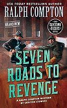 Ralph Compton Seven Roads to Revenge (The Sundown Riders Series)