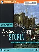 Scaricare Libri L'idea della storia. Per le Scuole superiori. Con e-book. Con espansione online: 2 PDF