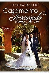 Casamento arranjado com o rei: Família Real Fiori eBook Kindle