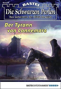 Die schwarzen Perlen - Folge 29: Der Tyrann von Connemara (German Edition)