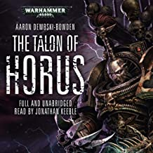 The Talon of Horus: Black Legion: Warhammer 40,000, Book 1