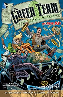 The Green Team: Teen Trillionaires Vol. 1: Money and Power (