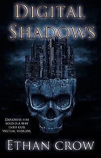 Digital Shadows: A Virtual Horror Action Adventure Thriller