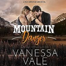 Mountain Danger: The Wild Mountain Men Series, Book 4