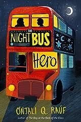 The Night Bus Hero Kindle Edition