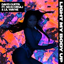Light My Body Up (feat. Nicki Minaj & Lil Wayne)