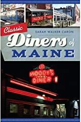 Classic Diners of Maine (American Palate) Kindle Edition