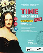 Scaricare Libri Time machines concise plus. Con Fascicolo visual literature. Con Fascicolo literary competences. Per le Scuole superiori. Con ebook. Con espansione online. Con DVD-ROM PDF