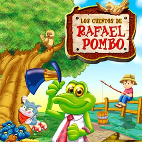 Audiocuentos y Biografía de Rafael Pombo
