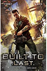 Built to Last (Cyborg Corps Book 2) Kindle Edition