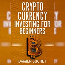 Cryptocurrency Investing for Beginners: Tips and Information to Get You Started on the Right Foot: Cryptocurrency Mastery, Book 2