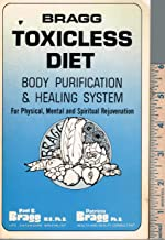 Bragg Toxicless Diet Body Purification & Healing System
