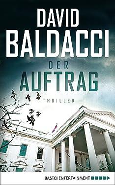 Der Auftrag: Thriller (Camel Club 5) (German Edition)