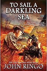To Sail a Darkling Sea (Black Tide Rising Book 2) Kindle Edition