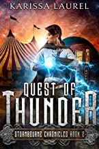 Quest of Thunder: A Young Adult Steampunk Fantasy (Stormbourne Chronicles Book 2)