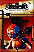 Relatos Increíbles 14: Súper alienado: Revista hispanoamericana de Fantasía, Ciencia Ficción y Terror (Revista Relatos Inc...