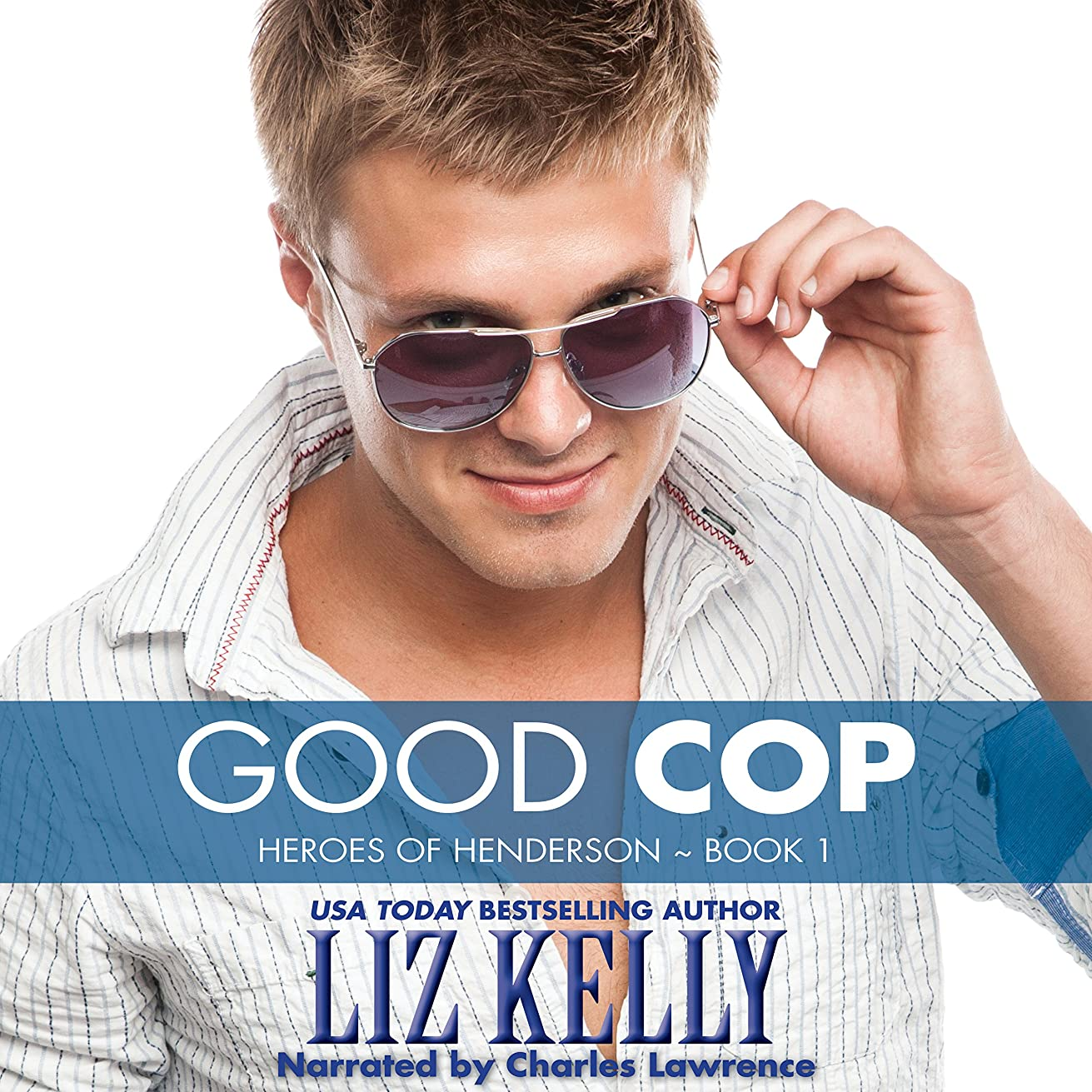 Good Cop: Heroes of Henderson, Book 1