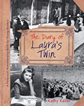 The Diary of Laura's Twin (Holocaust Remembrance Series for Young Readers) (English Edition)