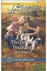 The Doctor's Texas Baby: A Fresh-Start Family Romance (Lone Star Cowboy League: Boys Ranch Book 5) Kindle Edition