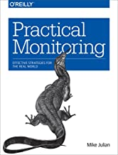 Practical Monitoring: Effective Strategies for the Real World (English Edition)