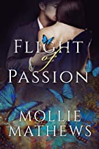 Flight of Passion Large Print Edition: sweet & sensual escapist romance (True Love Book 1)