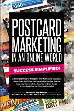 Postcard Marketing In An Online World: Success Simplified!