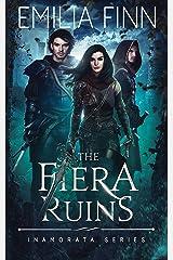 The Fiera Ruins (Inamorata Series Book 2) Kindle Edition