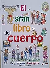 El gran libro del cuerpo (Great Big Book) (Spanish Edition)