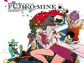 Lupin the Third: The Woman Called Fujiko Mine (English Dub)
