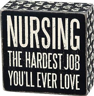 "Primitives by Kathy Cap Trimmed Box Sign, 6"" x 2.5"", Nursing The Hardest Job You'll Ever Love"