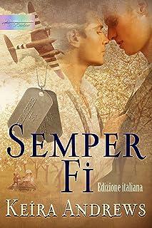 Semper Fi: Edizione italiana (Italian Edition)