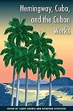 hemingway cuba and the cuban works