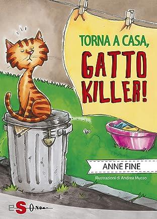 Torna a casa gatto killer