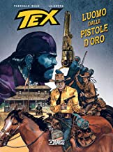 Permalink to Tex. L'uomo dalle pistole d'oro PDF