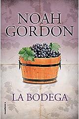 La bodega (BIBLIOTECA NOAH GORDON) (Spanish Edition) eBook Kindle