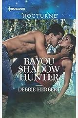 Bayou Shadow Hunter (Bayou Magic Book 1) Kindle Edition