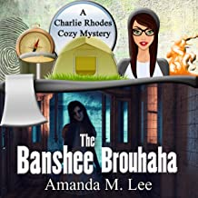 The Banshee Brouhaha: A Charlie Rhodes Cozy Mystery, Book 8
