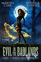 Evil in the Badlands (Academy of Necessary Magic Book 5) Kindle Edition