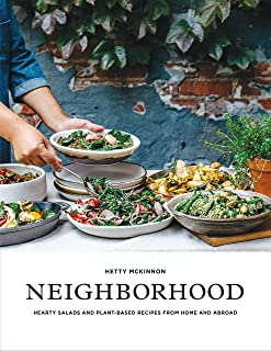 Neighborhood: Hearty Salads and Plant-Based Recipes from Home and Abroad