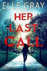Her Last Call (Pax Arrington Mystery Book 2) Kindle Edition