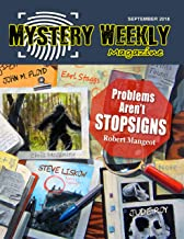 Mystery Weekly Magazine: September 2018 (Mystery Weekly Magazine Issues Book 37)